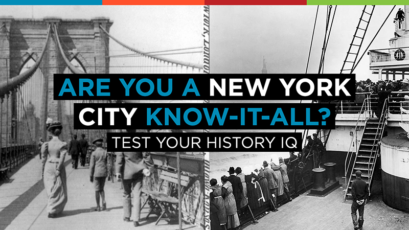 NYC History Quiz: Are You a New York City Know-it-All?
