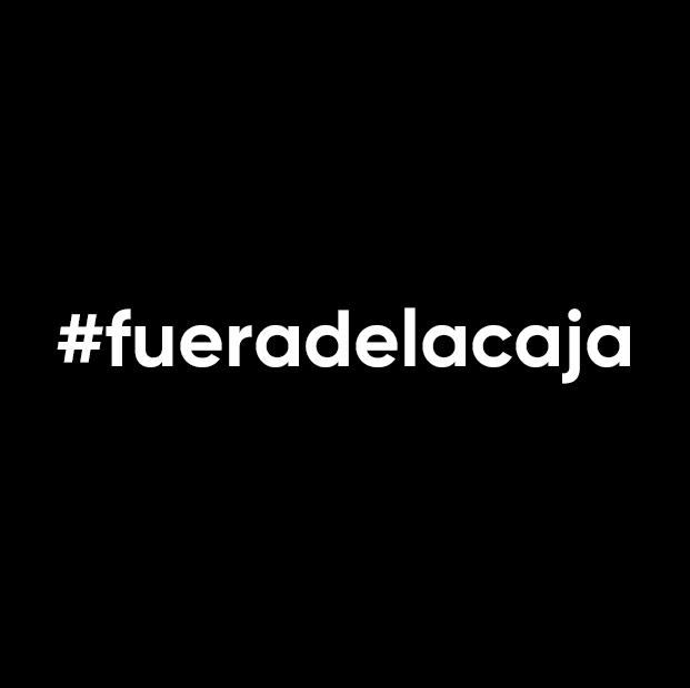 #fueradelacaja