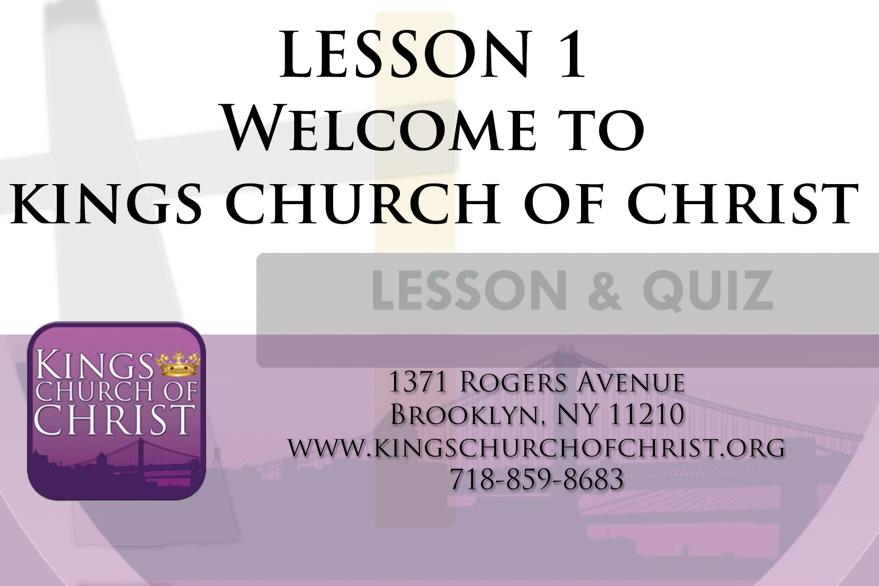 Lesson 1: WELCOME TO KINGS CHURCH OF CHRIST